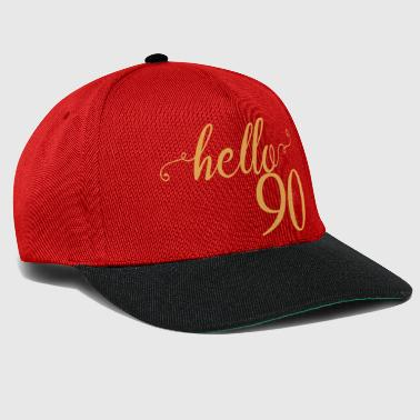 90th birthday: hello 90 - Snapback Cap
