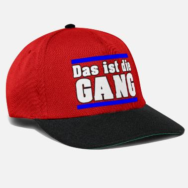 Gang Dat is de GANG - Snapback cap