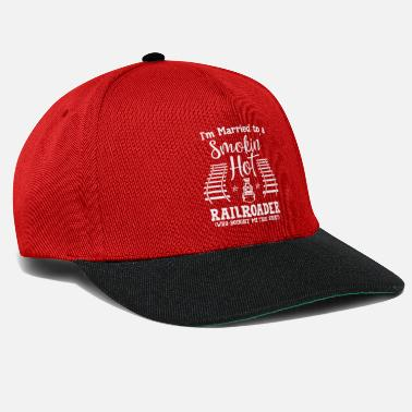 Engine Trains - Married to a smokin hot railroader - Snapback Cap