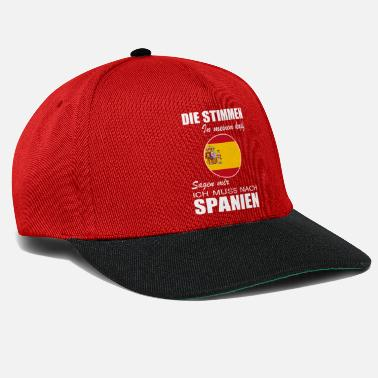 The voices tell me I have to go to Spain shirt - Snapback Cap