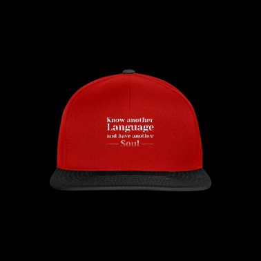 Know Another Language Languages ​​Gift Idea - Snapback Cap