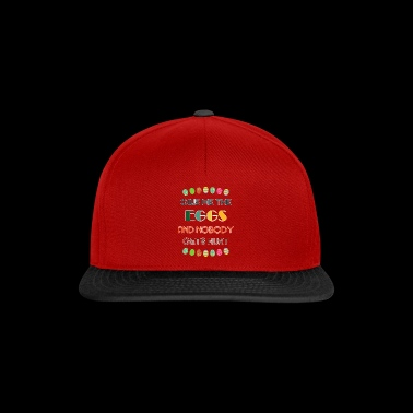 Give Me The Eggs And Nobody Gets Hurt - Snapback Cap