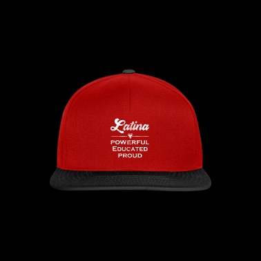 Latina Educated Powerful Proud Latina Pride - Snapback Cap