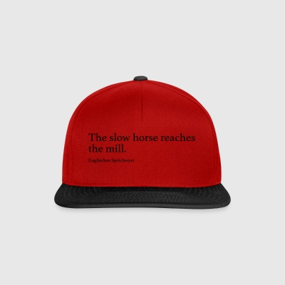 The slow horse reaches the mill. - Snapback Cap