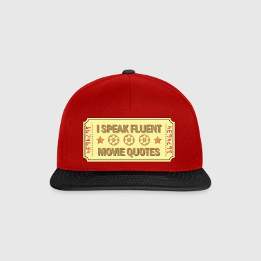 I Speak Fluent Movie Quotes Gift - Snapback Cap