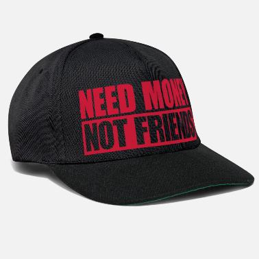 Rich Text Need Money Not Friends logo lonely design gel - Snapback Cap