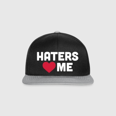 Haters Love Me - Snapback cap