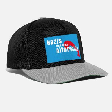 Nazi Nazis are no alternative to Nazis out AFD - Snapback Cap