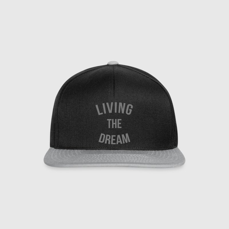Living The Dream Quote - Snapback Cap
