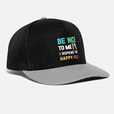 Christmas Present Pharmacist - Be nice to me I dispense the happy pi - Snapback Cap