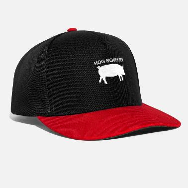Hog Hog Squeezer I'm squeezing my hog to this - Snapback Cap