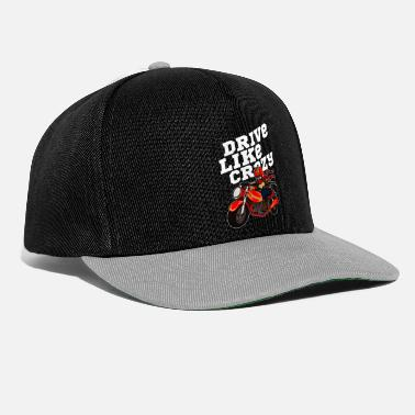 Race Car Wild Biker Drive Like Crazy Gift Idea - Snapback Cap