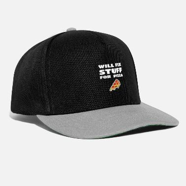Pulito Fix Fix Stuff For Pizza Funny Janitor Handyman - Snapback Cap