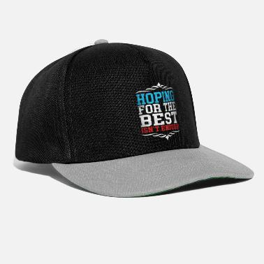 Industry Hoping For The Best Isn't Enough - Snapback Cap