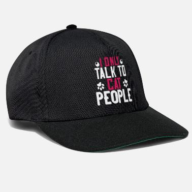 Non Funny T-shirt I Only Talk to Cat People - Casquette snapback