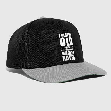 Rave Wicked Raves EDM Quote - Snapback Cap