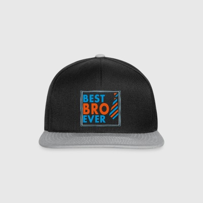 BEST BRO EVER! - Snapback Cap