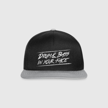 Drum & bass in your face / Party / Rave / Dj - Casquette snapback