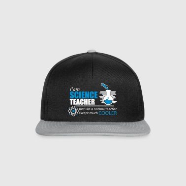 Science Teacher Funny Quote - Snapback Cap