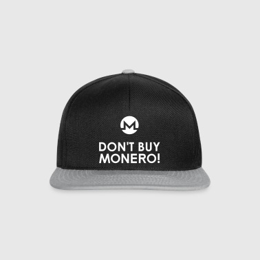 DON'T BUY MONERO! - Snapback Cap
