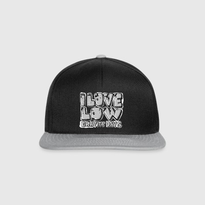 I Love Low Gravity Days - Casquette snapback