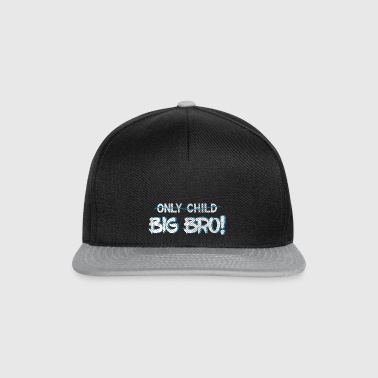 Brother Quotes> Only Child? U bent een Big Brother - Snapback cap