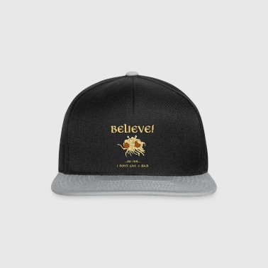 BELIEVE in the Flying Spaghetti Monster - Snapback Cap