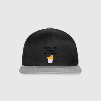 Fries the safest thing to order - Snapback Cap