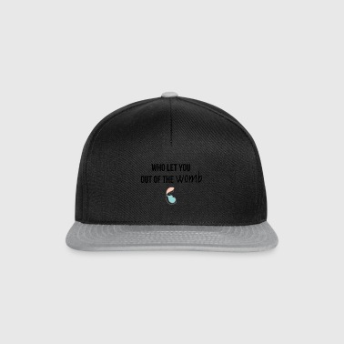 Out of the womb - Snapback Cap