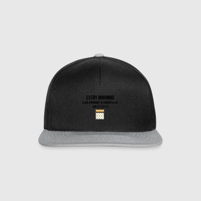 Every morning - Snapback Cap