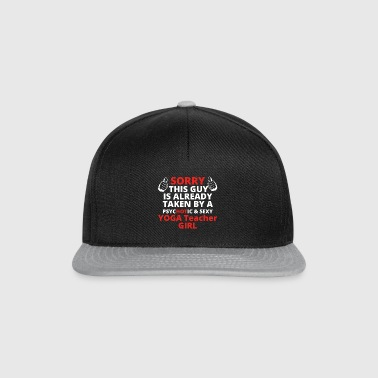 GIFT SORRY THIS GUY TAKEN YOGA Teacher GIRL - Snapback Cap