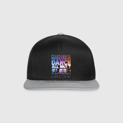 MALLORCA - Dance all night sleep all day - Snapback Cap