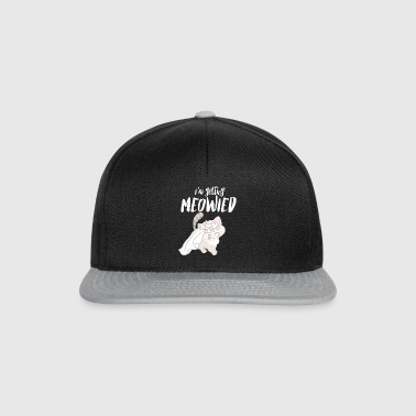 I Marry - Engagement - MEOWied - Miau Cat - Snapback Cap