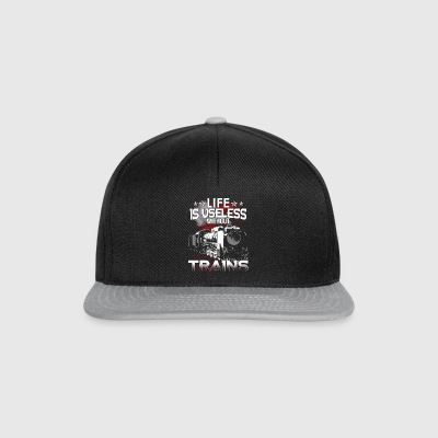 Trains - Life is useless without trains - Snapback Cap