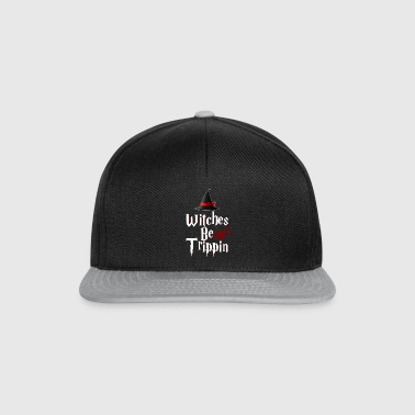 Witches Vær Trippin 'Hilarious - Snapback-caps