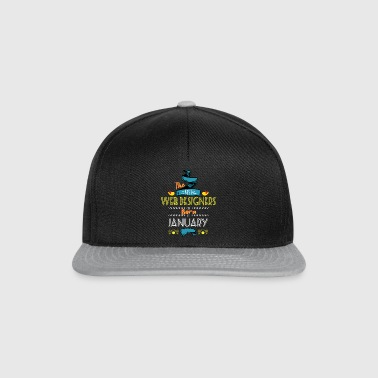Best Web Designers are Born in January Gift Idea - Snapback Cap