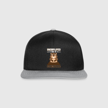 Unemployed Due To Global Warming Groundhog Pun - Snapback Cap
