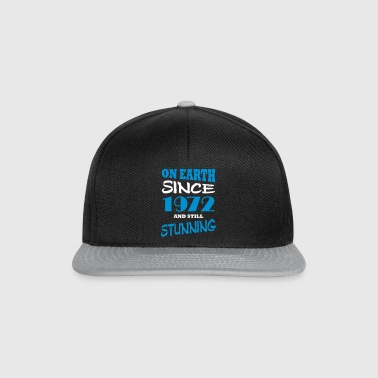 On earth since 1972 and still stunning - Snapback Cap