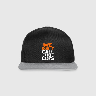 we dont call the cops the hiphop present design - Snapback Cap