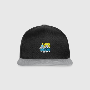 Fuck you to the Moon and Back Provokation Geschenk - Snapback Cap