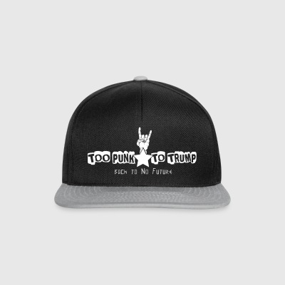 Too Punk to Trump - Casquette snapback