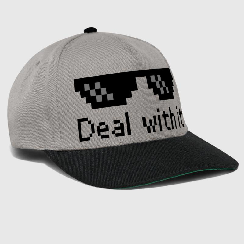Deal With It - Snapback Cap