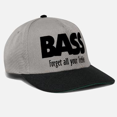 Musicien Exigeant BASS forget all your Trebles - Casquette snapback