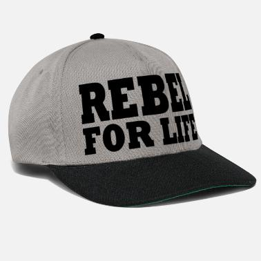 Live Rebel for life - Snapback Cap