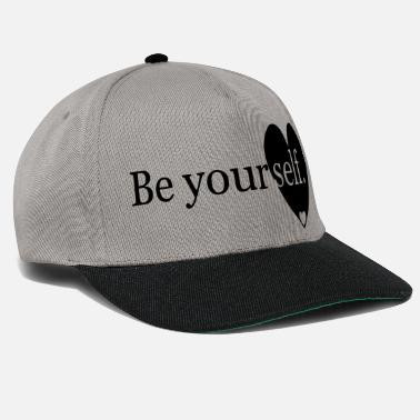 Be Yourself Be yourself. - Snapback Cap