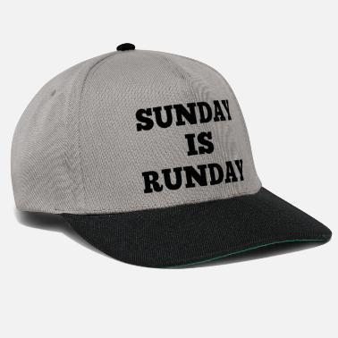 Sunday Sunday is runday - Snapback Cap