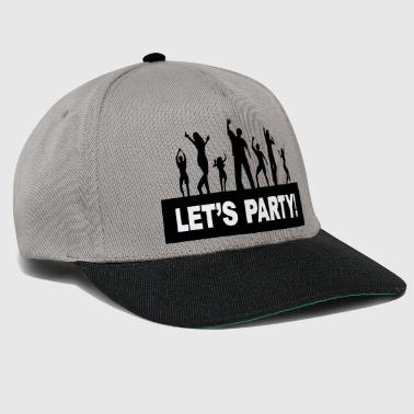 Lets Party - Snapback cap