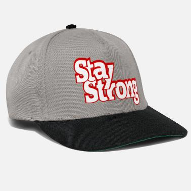 Strong Stay Strong - Snapback Cap
