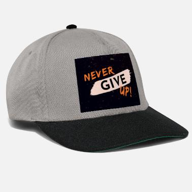 Never give up tshirt - Snapback Cap