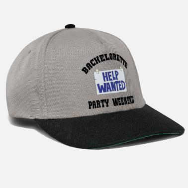 Bachelorette Party Help Wanted - Snapback Cap